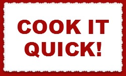 Cook It Quick Recipes
