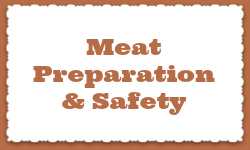Meat Preparation & Safety