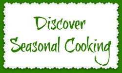 Discover Seasonal Cooking Recipes