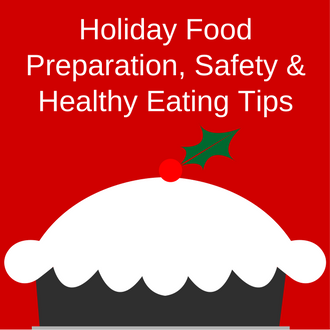 pie with words Holiday Food Preparation, Safety & Healthy Eating Tips