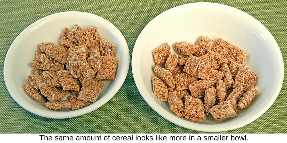 The same amount of cereal looks like more in a smaller bowl